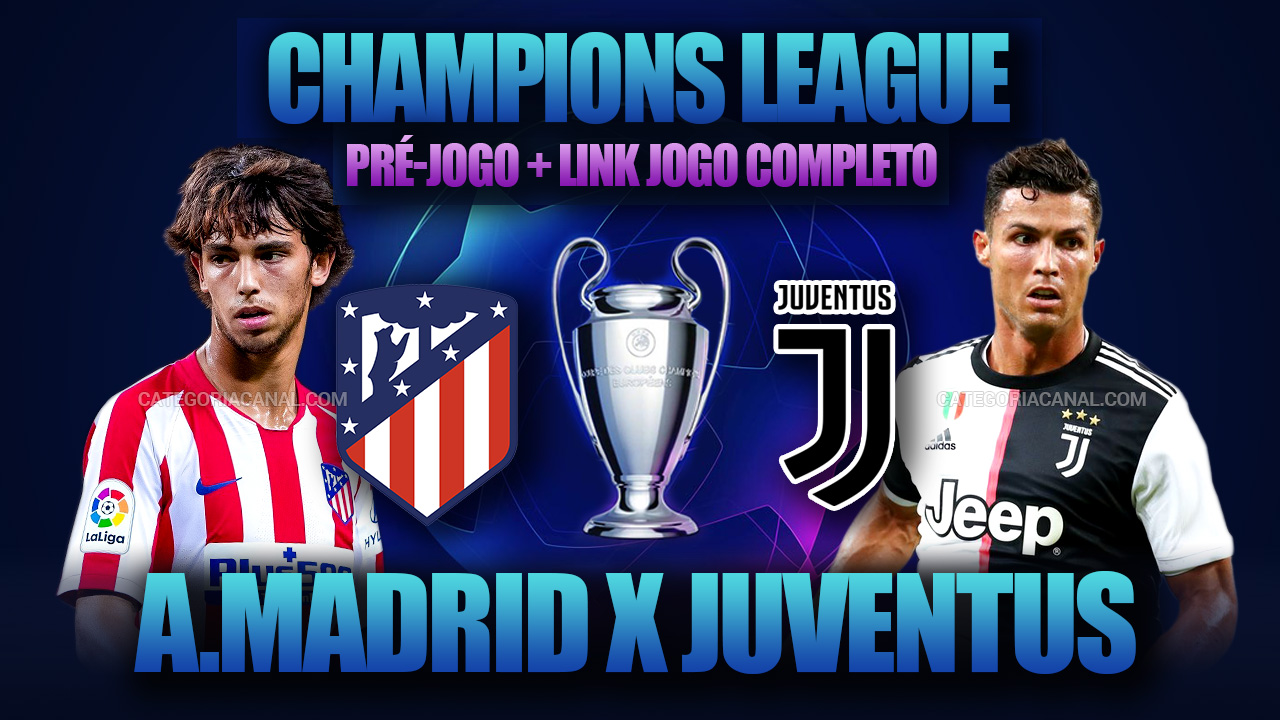 Atletico Madrid X Juventus Champions League 19-20
